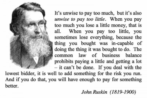 John Ruskin Cheap Dose not Pay Quote Quality