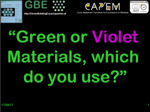GBE CPD Sustainable Building Materials Green Or Violet Which to you use? USE NET_Learning S1