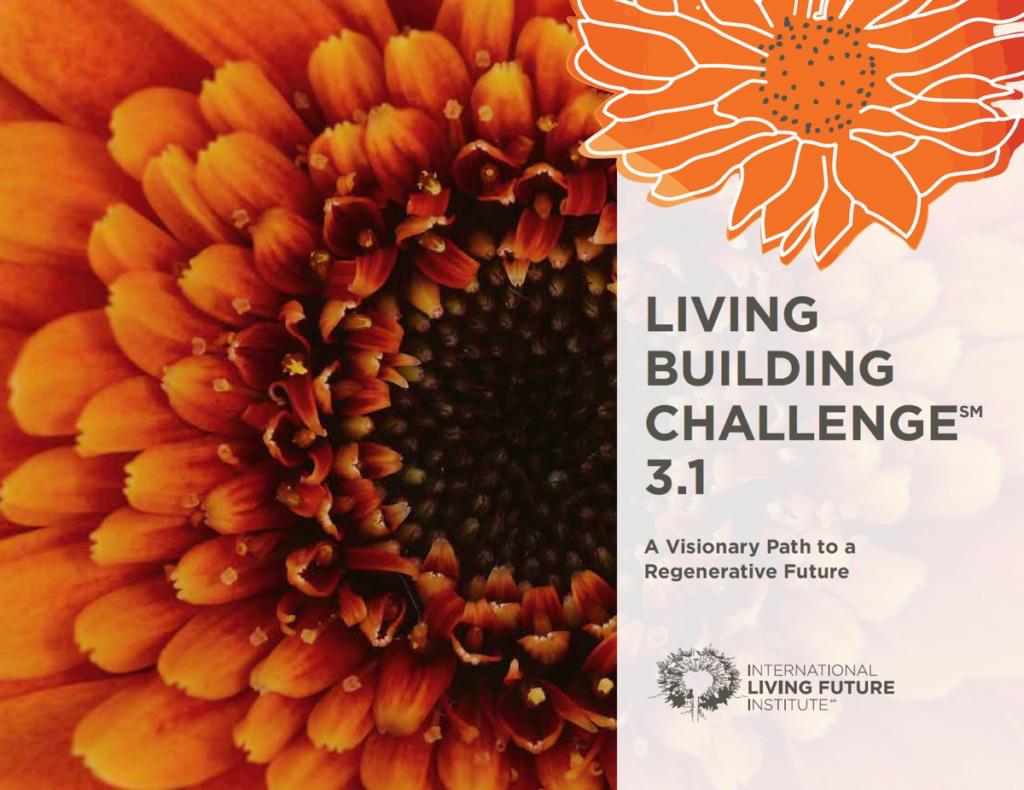 Living Building Challenge LBC 3.1 2018